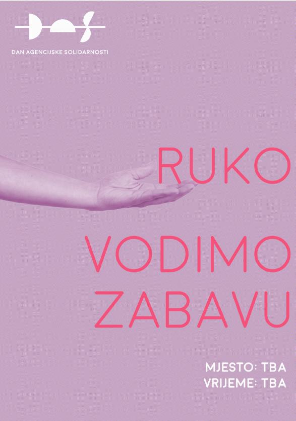 RUKOVODIMO ZABAVU Agency: A na tavi Creative Director: Ana Tavić Designer: Ana Tavić Copywriter: Ana Tavić